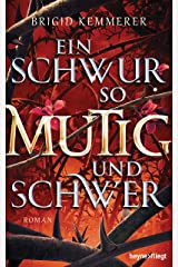 Ein Schwur so mutig und schwer: Roman (Emberfall-Reihe 3) (German Edition) Kindle Edition