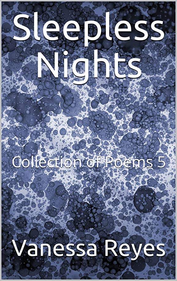 スムーズに爆発する標高Sleepless Nights: Collection of Poems 5 (English Edition)
