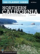 100 Classic Hikes: Northern California: Sierra Nevada, Cascades, Klamath Mountains, North Coast and Wine Country, San Fran...