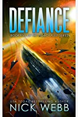 Defiance: Book 5 of the Legacy Fleet Series Kindle Edition