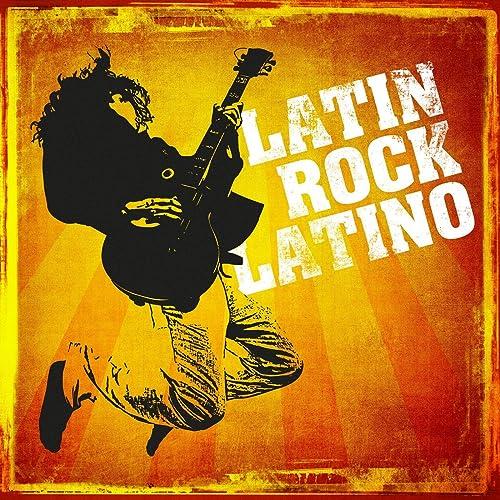 Latin Rock Latino