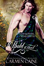 The Bold Heart: (A Scottish Historical) (The Highland Heather and Hearts Scottish Romance Series Book 4)