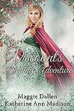 The Viscount's Darling Adventure: Sweet Regency Romance (English Edition)
