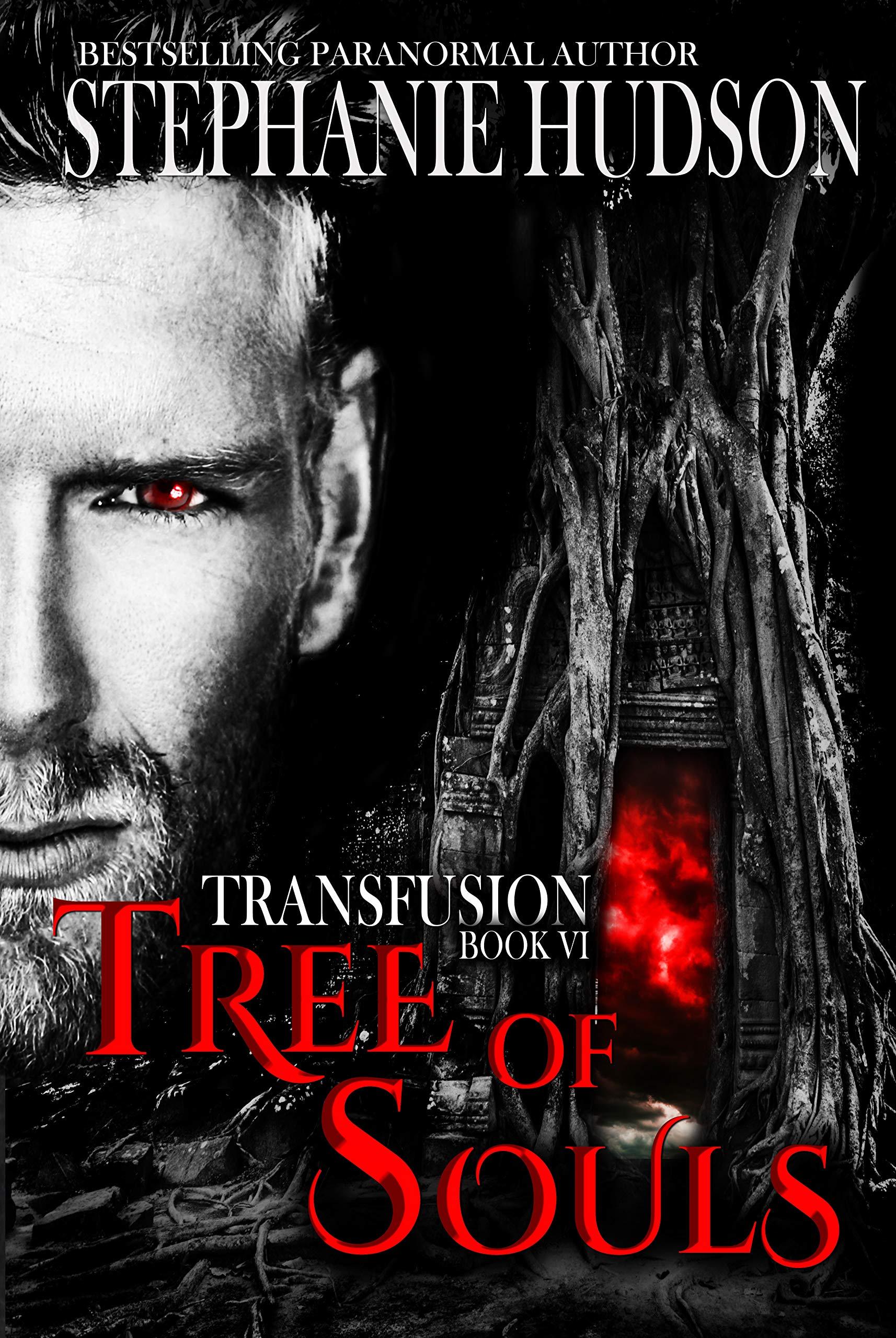 Tree Of Souls: Vampire Paranormal Romance (Transfusion Book 6)
