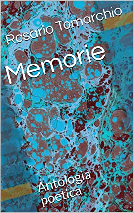 Memorie: Antologia poetica