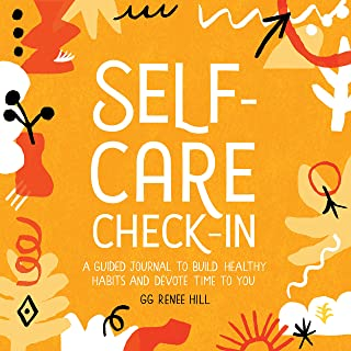 Self-Care Check-In: A Guided Journal to Build Healthy Habits and Devote Time to You