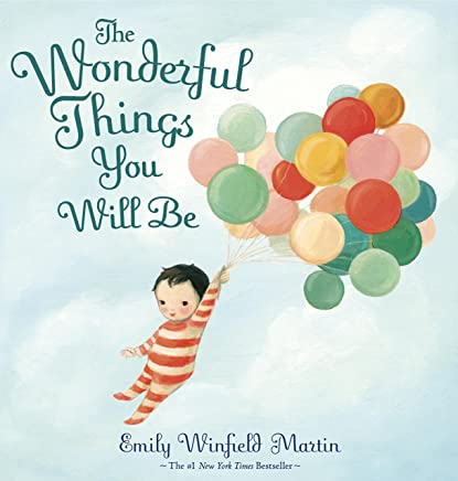 The Wonderful Things You Will Be (English Edition)