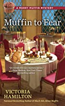 Muffin to Fear (A Merry Muffin Mystery Book 5)