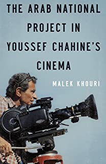 The Arab National Project in Youssef Chahine's Cinema