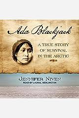 Ada Blackjack: A True Story of Survival in the Arctic Audible Audiobook