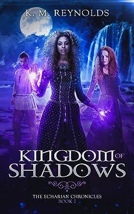Kingdom of Shadows (The Echarian Chronicles Book 2) (English Edition)
