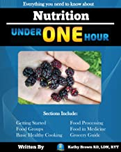 Nutrition Under One Hour: Everything You Need to Know