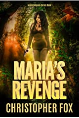 Maria's Revenge (Maria Delgado Book 1) Kindle Edition