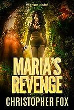 Maria's Revenge (Maria Delgado Book 1)