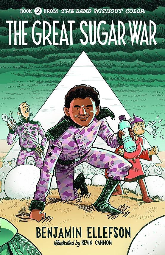 プラカードうねる耐えられるThe Great Sugar War (The Land without Color Book 2) (English Edition)