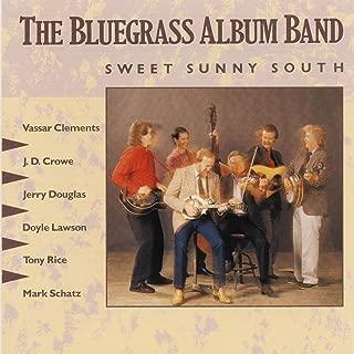 The Bluegrass Album, V. 5: Sweet Sunny South