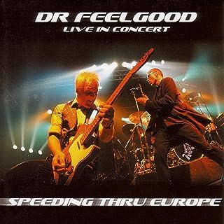 Speeding Thru Europe: Live In Concert
