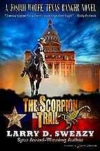 The Scorpion Trail (Josiah Wolfe, Texas Ranger Book 2)