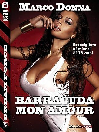 Barracuda mon amour (Dream Force)