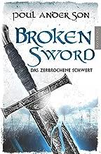 Broken Sword - Das zerbrochene Schwert (German Edition)