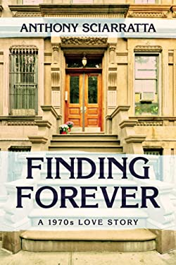 Finding Forever: A 1970s Love Story