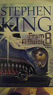 Stephen King From a Buick 8 1st edition 1st print !