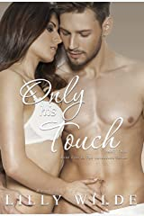Only His Touch: Part Two (The Untouched Series Book 5) Kindle Edition