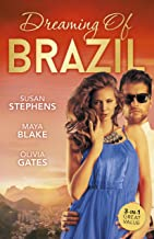 Dreaming Of Brazil/At The Brazilian's Command/Married For The Prince's Convenience/From Enemy's Daughter To Expectant Brid...