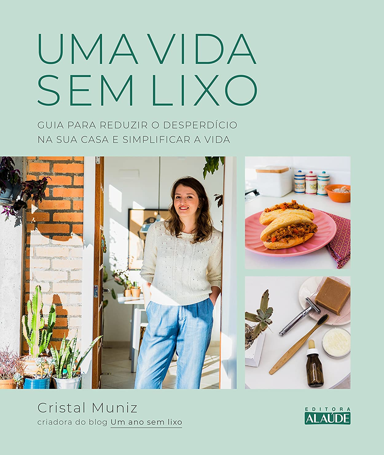イライラする突撃間Uma vida sem lixo: Guia para reduzir o desperdício na sua casa e simplificar a vida (Portuguese Edition)