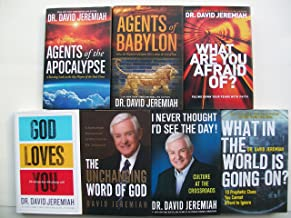 David Jeremiah Books (Set of 7) Agents of the Apocalypse; Agents of Babylon; What Are You Afraid Of?; God Loves You; The Unchanging Word of God; I Never Thought I'd See the Day; What In the World
