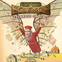 Leonardo Da Vinci: The Giants of Science, Book 1