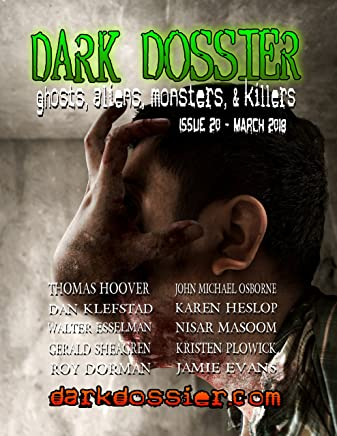 Dark Dossier #20: Ghosts, Aliens, Monsters, & Killers (English Edition)