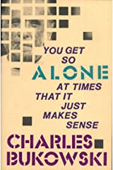 You Get So Alone at Times Kindle Edition