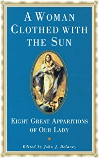 A Woman Clothed with the Sun: Eight Great Apparitions of Our Lady (Image Book)