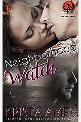 Neighborhood Watch: A Phoenix Agency Novella (Phoenix Agency Universe Book 7) Kindle Edition