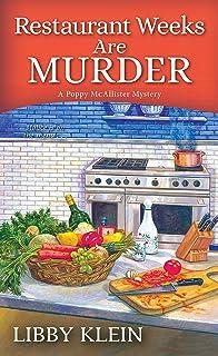 Restaurant Weeks Are Murder (A Poppy McAllister Mystery Book 3)