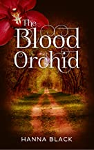 The Blood Orchid (The Legacy Series Book 1)