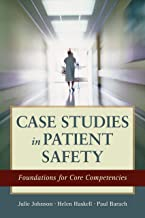 Case Studies in Patient Safety