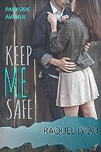 Keep Me Safe (Parkside Avenue Book 3) (English Edition)
