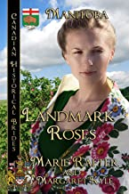 Landmark Roses: Canadian Historical Brides