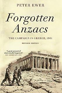 Forgotten Anzacs: the campaign in Greece, 1941