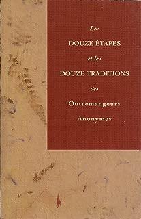 Les Douze Etapes et Les Traditions des Outremangeurs Anonymes
