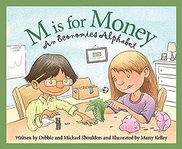 M Is for Money: An Economics Alphabet (Science Alphabet)