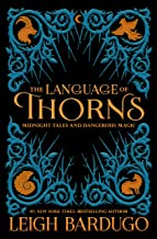 The Language Of Thorns (International Edition)