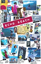 echo beach video