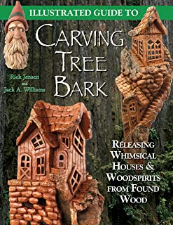 Illustrated Guide to Carving Tree Bark: Releasing Whimsical Houses & Woodspirits from Found Wood (Fox Chapel Publishing) Step-by-Step Instructions, Advice for Painting, Finishing, Cross-Grain, & More