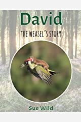 David: the weasel's story (U.K. Mammals Book 4) Kindle Edition