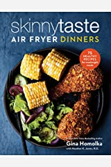 Skinnytaste Air Fryer Dinners: 75 Healthy Recipes for Easy Weeknight Meals Hardcover