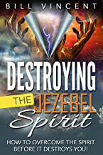 Best destroying the jezebel spirit Reviews