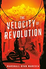 The Velocity of Revolution Kindle Edition